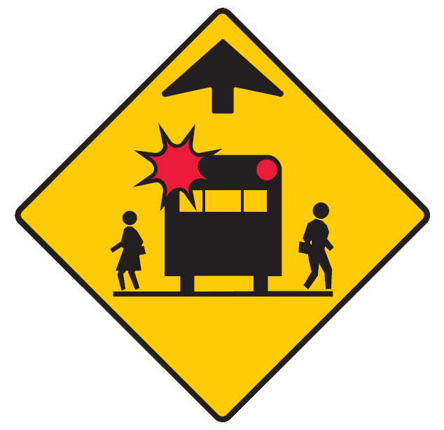 This sign indicates you are approaching a hidden school bus stop, drive with caution and watch for children